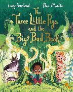 Cover-Bild zu The Three Little Pigs and the Big Bad Book von Rowland, Lucy