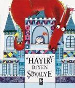 Cover-Bild zu Hayir Diyen Sövalye von Rowland, Lucy
