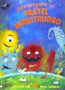 Cover-Bild zu Jake Prepara Un Pastel Monstruoso von Rowland, Lucy
