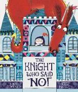 Cover-Bild zu The Knight Who Said No! von Rowland, Lucy