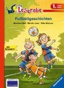 Cover-Bild zu Fußballgeschichten - Leserabe 1. Klasse - Erstlesebuch für Kinder ab 6 Jahren von Mai, Manfred