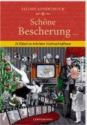 Cover-Bild zu Kleines Adventsbuch - Schöne Bescherung von Niessen, Susan