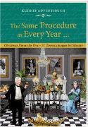 Cover-Bild zu Kleines Adventsbuch - The Same Procedure as Every Year von Niessen, Susan