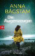 Cover-Bild zu Die Augenzeugin (eBook) von Bagstam, Anna