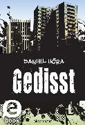 Cover-Bild zu Gedisst (eBook) von Höra, Daniel