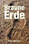 Cover-Bild zu Braune Erde von Höra, Daniel