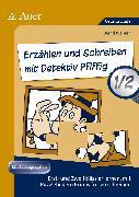 Cover-Bild zu Erzählen und Schreiben mit Detektiv Pfiffig 1-2 von Wehren, Bernd