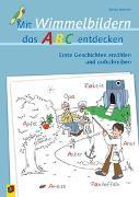 Cover-Bild zu Mit Wimmelbildern das ABC entdecken von Wehren, Bernd