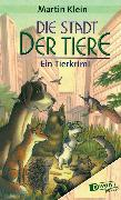 Cover-Bild zu Die Stadt der Tiere (eBook) von Klein, Martin