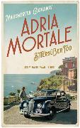 Cover-Bild zu Adria mortale - Bittersüßer Tod von Giovanni, Margherita