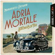 Cover-Bild zu Adria mortale - Bittersüßer Tod (Ungekürzt) (Audio Download) von Giovanni, Margherita