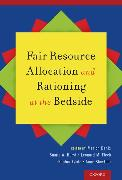 Cover-Bild zu Fair Resource Allocation and Rationing at the Bedside von Danis, Marion (Hrsg.)