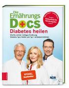 Cover-Bild zu Die Ernährungs-Docs - Diabetes heilen von Fleck, Anne