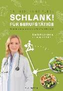 Cover-Bild zu Schlank! für Berufstätige von Fleck, Anne