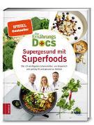 Cover-Bild zu Die Ernährungs-Docs - Supergesund mit Superfoods von Fleck, Anne