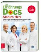 Cover-Bild zu Die Ernährungs-Docs - Starkes Herz von Fleck, Anne
