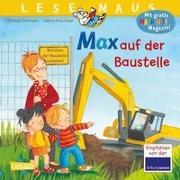 Cover-Bild zu LESEMAUS 12: Max auf der Baustelle von Tielmann, Christian