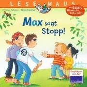 Cover-Bild zu LESEMAUS 109: Max sagt Stopp! von Tielmann, Christian