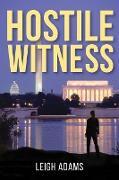 Cover-Bild zu Hostile Witness (eBook) von Adams, Leigh