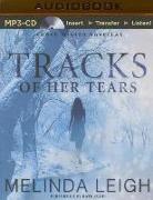 Cover-Bild zu Tracks of Her Tears von Leigh, Melinda
