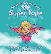 Cover-Bild zu The Pelvic Adventures of Super Kate von Shute, Lauren D.