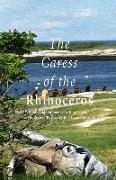 Cover-Bild zu The Caress of the Rhinoceros: A Collection of Poetry by Kate Leigh, the Children of Portsmouth, Nh, and Beyond von Leigh, Kate