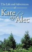 Cover-Bild zu The Life and Adventures of Kate and Alec von Clarke, Leigh