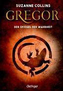 Cover-Bild zu Gregor und der Spiegel der Wahrheit von Collins, Suzanne