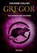 Cover-Bild zu Gregor und das Schwert des Kriegers von Collins, Suzanne