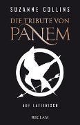Cover-Bild zu Die Tribute von Panem auf Lateinisch von Collins, Suzanne