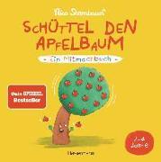Cover-Bild zu Schüttel den Apfelbaum - Ein Mitmachbuch. Für Kinder von 2 bis 4 Jahren von Sternbaum, Nico