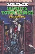 Cover-Bild zu Wichita Town Tamer (eBook) von Graham, Dale