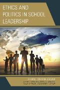 Cover-Bild zu Ethics and Politics in School Leadership (eBook) von Brierton, Jeffrey