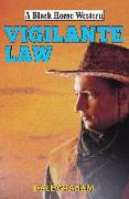 Cover-Bild zu Vigilante Law (eBook) von Graham, Dale