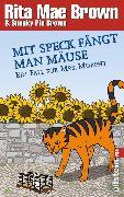 Cover-Bild zu Mit Speck fängt man Mäuse (eBook) von Brown, Rita Mae