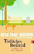 Cover-Bild zu Tödliches Beileid (eBook) von Brown, Rita Mae