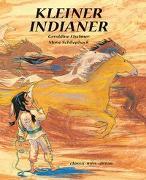 Cover-Bild zu Kleiner Indianer von Elschner, Géraldine