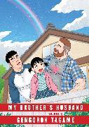 Cover-Bild zu My Brother's Husband, Volume 2 von Tagame, Gengoroh