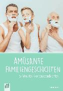 Cover-Bild zu 5-Min. Vorlesegeschichten: Amüsante Familiengeschichten (eBook) von Weber, Annette