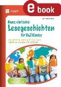 Cover-Bild zu Ganz einfache Lesegeschichten für DaZ-Kinder (eBook) von Weber, Annette