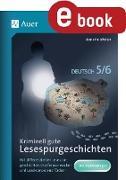 Cover-Bild zu Kriminell gute Lesespurgeschichten Deutsch 5-6 (eBook) von Weber, Annette