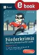 Cover-Bild zu Förderkrimis für den Deutschunterricht Klassen 5-7 (eBook) von Weber, Annette
