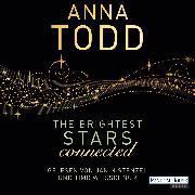 Cover-Bild zu The Brightest Stars - connected (Audio Download) von Todd, Anna