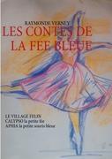 Cover-Bild zu LES CONTES DE LA FEE BLEUE von Verney, Raymonde