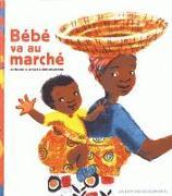 Cover-Bild zu Bébé va au marché von Atinuke