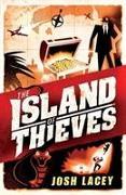 Cover-Bild zu The Island of Thieves von Lacey, Josh