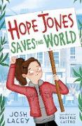 Cover-Bild zu Hope Jones Saves the World (eBook) von Lacey, Josh