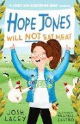 Cover-Bild zu Hope Jones Will Not Eat Meat (eBook) von Lacey, Josh