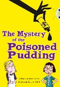 Cover-Bild zu Bug Club Independent Fiction Year 5 Blue B The Mystery of the Poisoned Pudding von Lacey, Josh