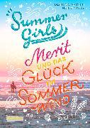 Cover-Bild zu Summer Girls 3: Merit und das Glück im Sommerwind von Sahler, Martina
